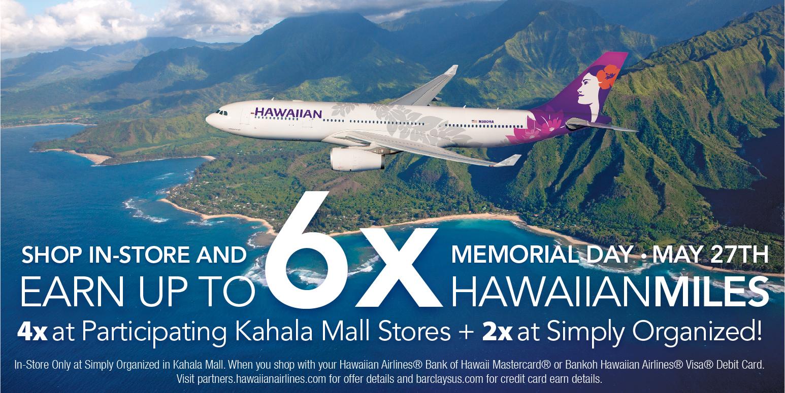 Simply Organized 6x HawaiianMiles Kahala Mall